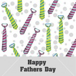 Happy Father's Day, holiday card with ties and dots